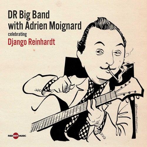 Celebrating Django Reinhardt von DR Big Band