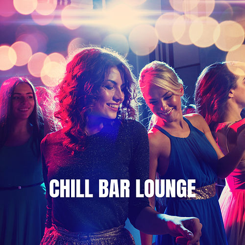 Chill Bar Lounge by Deep House Music