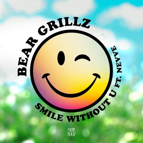 Smile Without U (feat. Nevve) von Bear Grillz