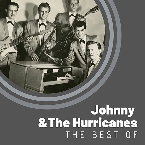 The Best of Johnny & The Hurricanes by Johnny & The Hurricanes