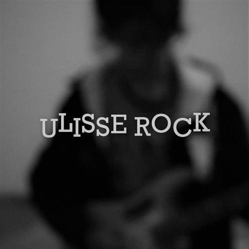 Ulisse Rock de ALEX