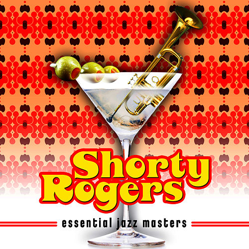Essential Jazz Masters de Shorty Rogers
