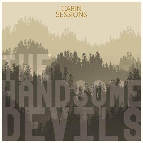 Cabin Sessions von Handsome Devils