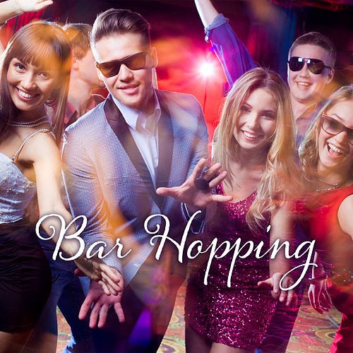 Bar Hopping: Latin Inspired Music and Tech-House by Various Artists