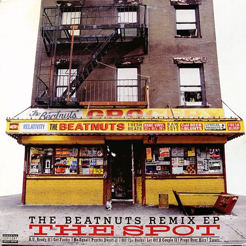 The Spot (Remix EP) de The Beatnuts