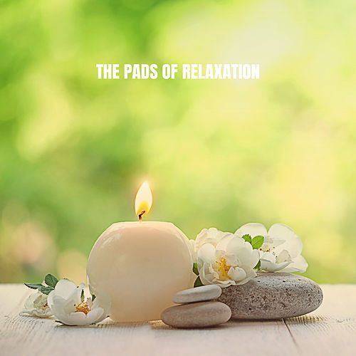 The Pads of Relaxation by S.P.A