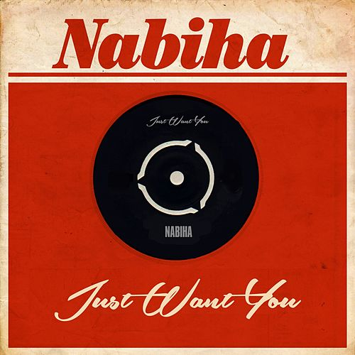 Just Want You von Nabiha