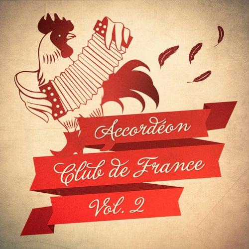 Accordéon Club de France, Vol. 2 by Multi-interprètes