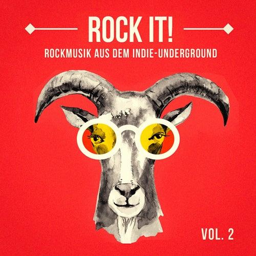 Rock It, Vol. 2 (Rockmusik aus dem Indie-Underground) de Verschiedene Interpreten