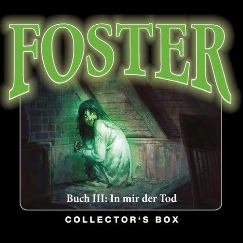 Foster Box 3: In mir der Tod (Folgen 10-13) von Foster