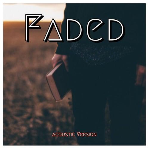 Faded (Acoustic Version) de Arun Parker