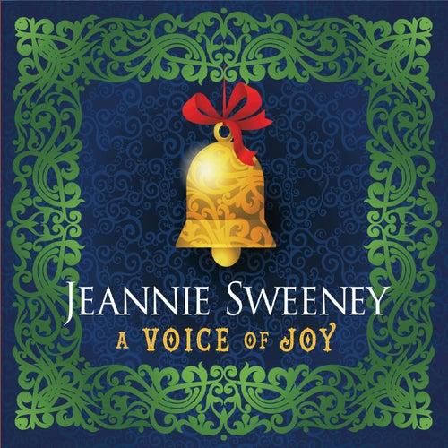 A Voice of Joy by Jeannie Sweeney