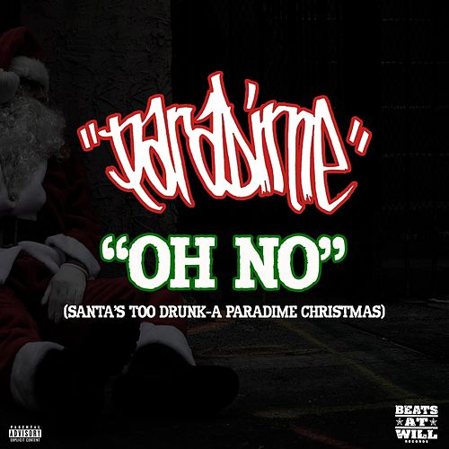 Oh No (Santa's Too Drunk: A Paradime Christmas) de Paradime