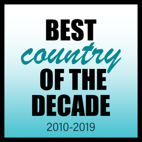 Best Country Of The Decade: 2010-2019 de Various Artists