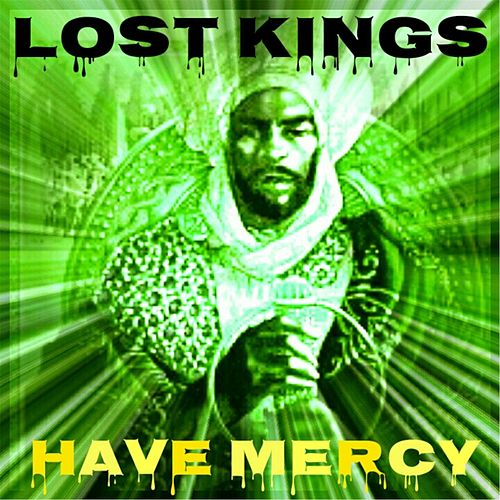 Have Mercy by Lost Kings