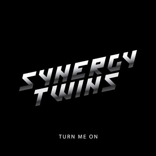 Turn Me On by Synergy Twins