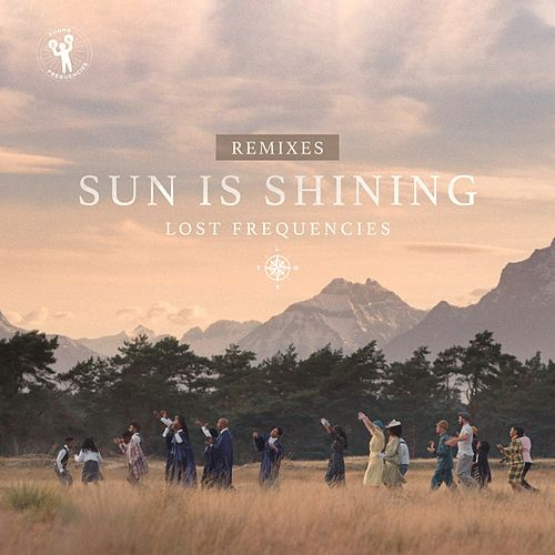 Sun Is Shining (Remixes) von Lost Frequencies
