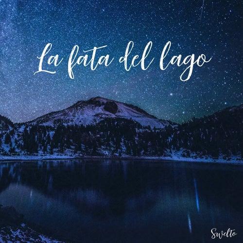 La fata del lago by Swelto