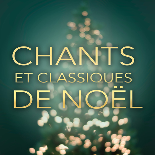 Chants et classiques de Noel de Various Artists