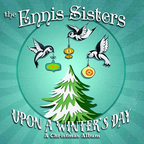 Upon a Winter's Day de Ennis Sisters
