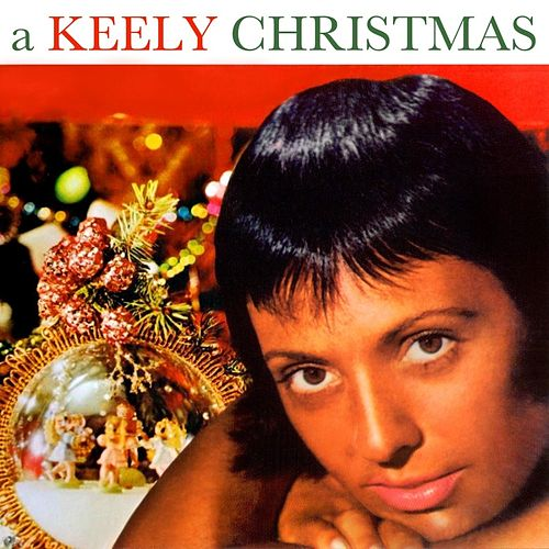 Keely Christmas by Keely Smith