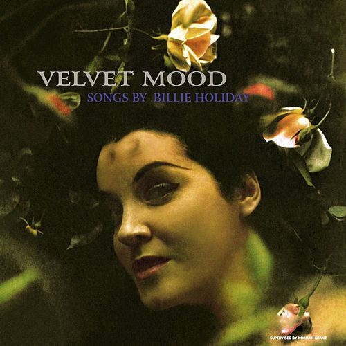 Velvet Mood by Billie Holiday