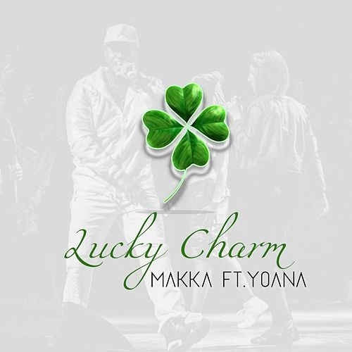 Lucky Charm (feat. Yoana) by Makka