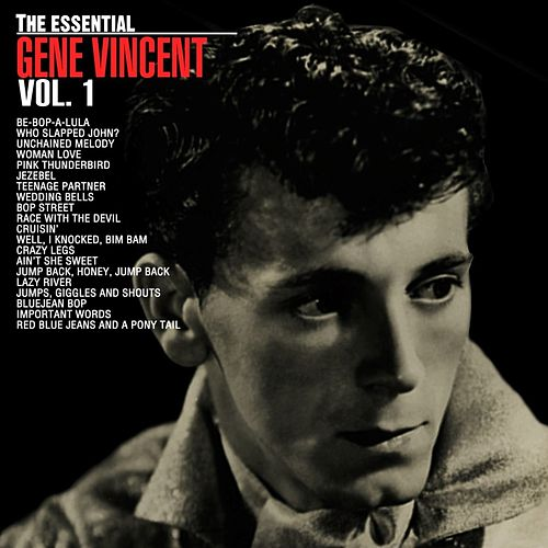 The Essential Gene Vincent, Vol 2 by Gene Vincent