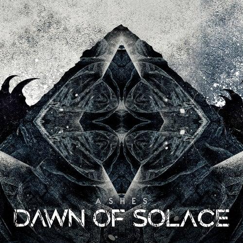 Ashes von Dawn Of Solace