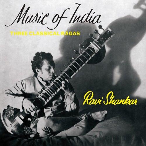 Music of India - Three Classical Rãgas de Ravi Shankar