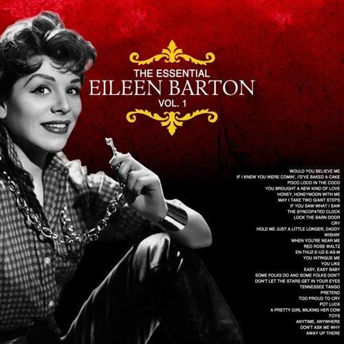 The Essential Eileen Barton Vol 1 by Eileen Barton