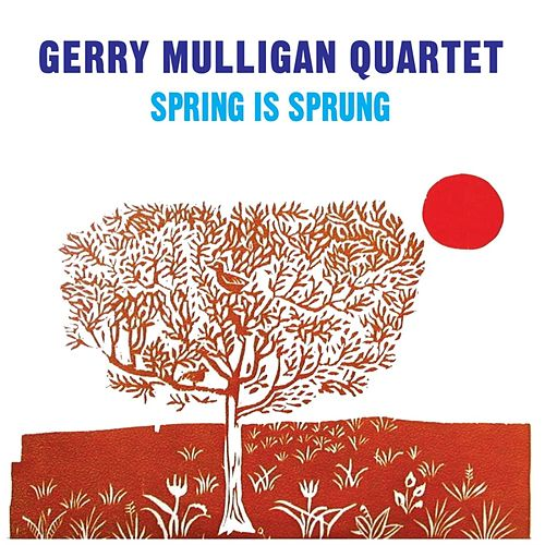 Spring Is Sprung de Gerry Mulligan