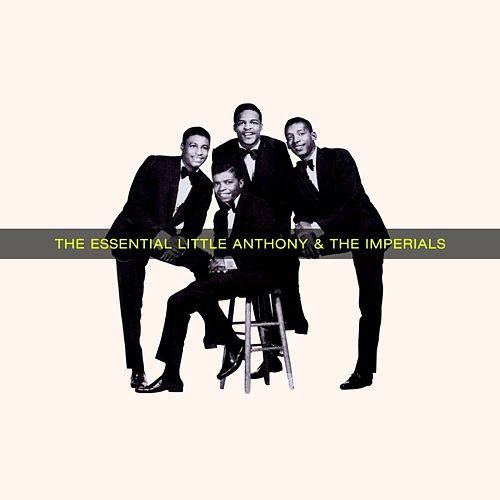 The Essential Little Anthony & The Imperials de Little Anthony and the Imperials