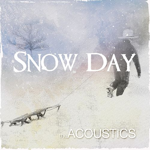 Snow Day by The Acoustics