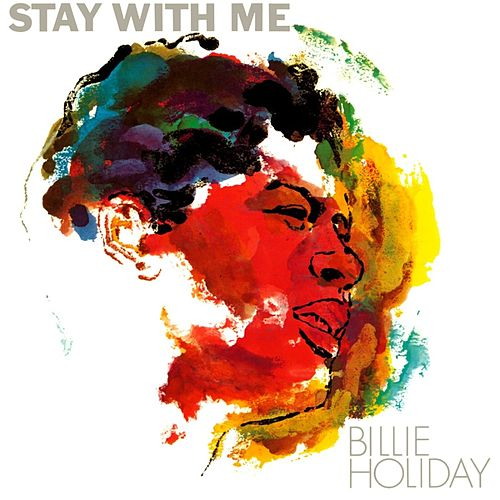 Stay With Me von Billie Holiday