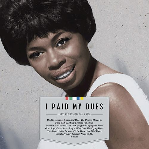 I Paid My Dues by Esther Phillips