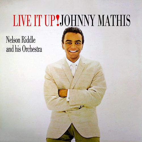 Live It Up von Johnny Mathis