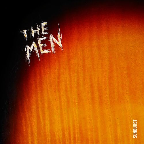Sunburst de The Men