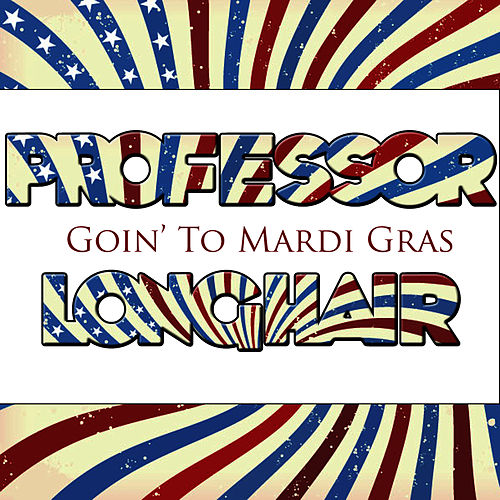 Goin' To The Mardi Gras de Professor Longhair