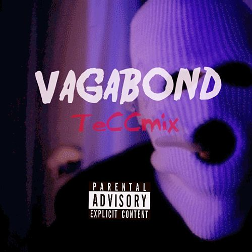 Vagabond (Teccmix) by Yung Tecc