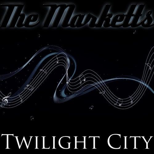 Twilight City by The Marketts
