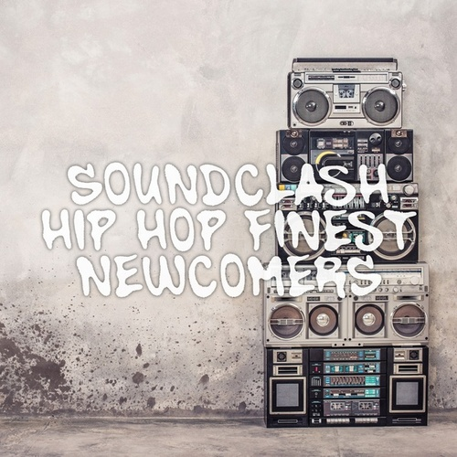 Soundclash: Hip Hop Finest Newcomers von Various Artists