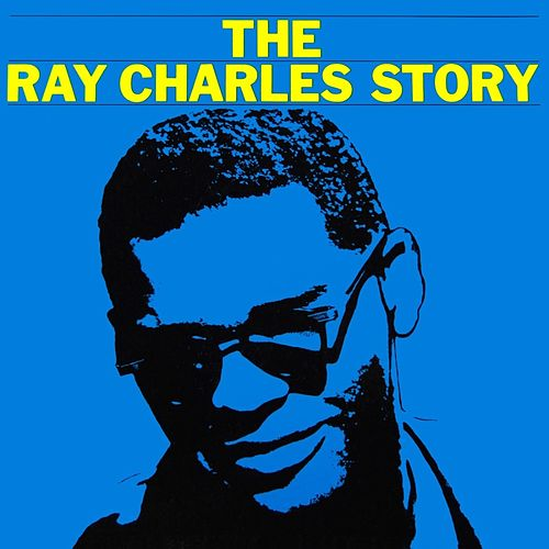 The Ray Charles Story by Ray Charles