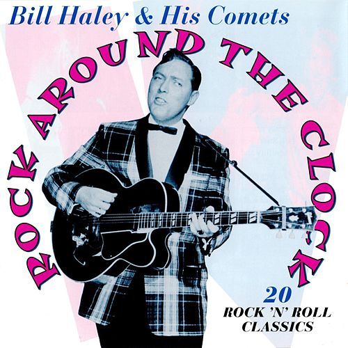 Rock Around The Clock by Bill Haley & the Comets