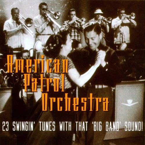 That 'Big Band' Sound de The American Patrol Orchestra