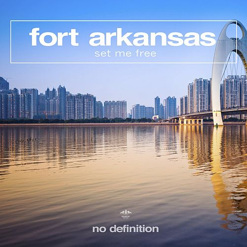 Set Me Free de Fort Arkansas