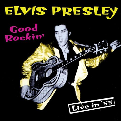Good Rockin' by Elvis Presley