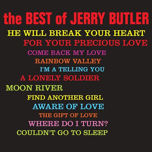 The Best Of Jerry Butler di Jerry Butler