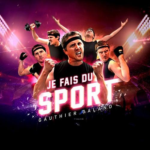 Je fais du sport by Gauthier Galand