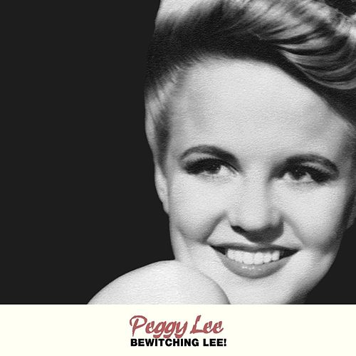 Bewitching Lee! von Peggy Lee